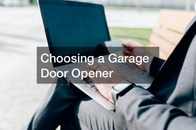 Choosing a Garage Door Opener